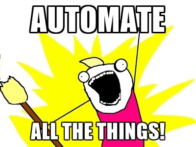 automate all the things.jpg